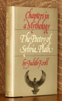 CHAPTERS IN MYTHOLOGY THE POETRY OF SYLVIA PLATH
