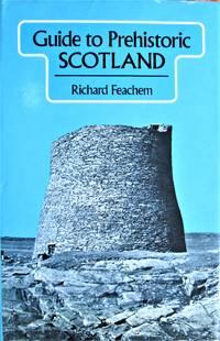 Guide to Prehistoric Scotland