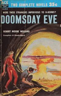 Doomsday Eve and Three to Conquer: Two Novels