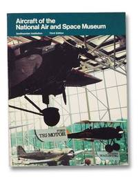 Aircraft of the National Air and Space Museum: Third Edition (Smithsonian Institution)