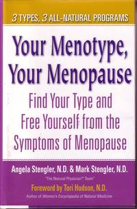 image of Your Menotype, Your Menopause Find Your Type and Free Yourself from  Symptoms of Menopause