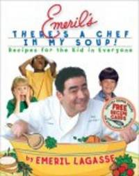 *Signed* Emeril's There's a Chef in My Soup! Recipes for the Kid in Everyone