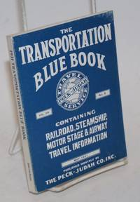 The Transportation Blue Book, vol. 28 no. 5, Containing Railroad, Steamship, Motor State & Airway Travel Information. May, 1931. Published monthly