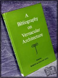 A Bibliography on Vernacular Architecture