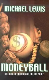 image of Moneyball : The Art of Winning an Unfair Game