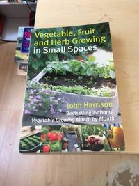 image of Vegetable, Fruits and Herb Growing in Small Spaces