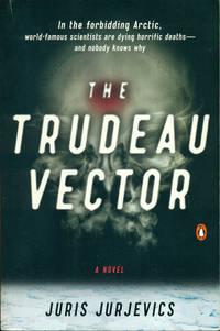 THE TRUDEAU VECTOR : A Novel
