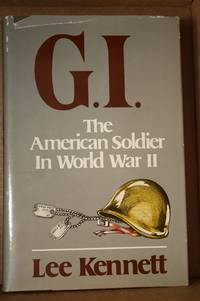 G.I.  The American Soldier in World War II