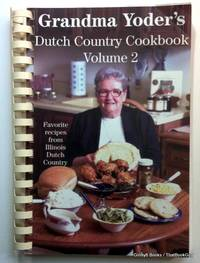 Grandma Yoder's Dutch Country Cookbook Volume 2