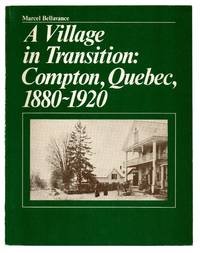 image of A Village in Transition: Compton, Quebec, 1880-1920