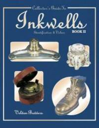 Collectors Guide to Inkwells: Identification and Values, Book 2