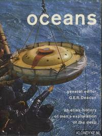Oceans. An Atlas-history of man's exploration of the deep