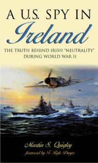 A U.S. Spy in Ireland