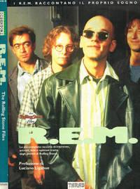 R.E.M., I R.E.M. RACCONTANO IL PROPRIO SOGNO