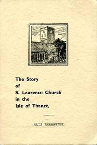 image of The Story of S. Laurence Church in the Isle of Thanet