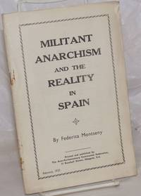Militant anarchism and the reality in Spain