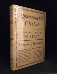 image of Appeasement's Child; The Franco Regime in Spain