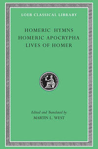 Homeric Hymns: WITH Homeric Apocrypha AND Lives of Homer
