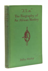 """""""J.T. Jr."""" The Biography of an African Monkey"""