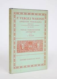 image of Appendix Vergiliana, Sive Carmina Minora Vergilio Adributa. Recognovit et Adnotatione Critica Instruxit; Vitae Vergilianae Antiqvae
