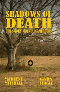Shadows of Death : The Smoky Mountains Murders