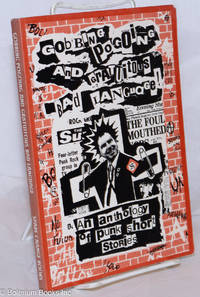 image of Gobbing pogoing and gratuitous bad language, an anthology of punk short stories [sub-title from cover]