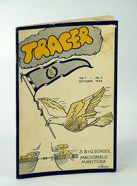 Tracer Magazine, Vol. 1, No. 3, October (Oct.), 1944 - Monthly Publication of No. 3 Bombing and Gunnery (B & G) School , R.C.A.F.