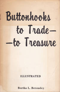 image of BUTTONHOOKS TO TRADE -- TO TREASURE. (Cover title).