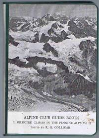 image of Selected Climbs in the Pennine Alps: Vol II Arolla and Western Ranges