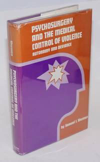 image of Psychosurgery and the medical control of violence; autonomy and deviance
