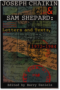 image of Joseph Chaikin_Sam Shepard: Letters and Texts, 1972-1984.