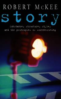 image of Story: Substance, Structure, Style and the Principles of Screenwriting (Methuen Film)