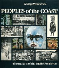 image of Peoples of the Coast: The Indians of the Pacific Northwest