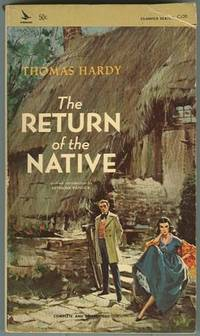 RETURN OF THE NATIVE, Hardy, Thomas
