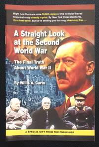 image of A straight look at the Second World War: the final truth about World War II