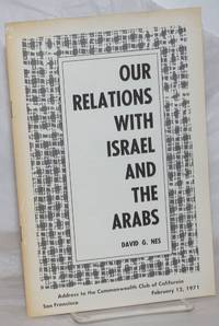 image of Our Relations With Israel and the Arabs: Address to the Commonwealth Club of California, San Francisco, February 12, 1971