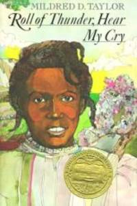 Roll of Thunder, Hear My Cry by Mildred D. Taylor - 1976-04-07