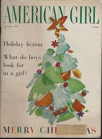 AMERICAN GIRL MAGAZINE DECEMBER 1960 by Girl Scouts Of The U S A - 1960 - from Gibson's Books and Biblio.com