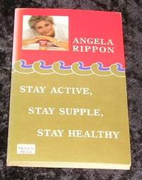 image of Stay Active, Stay Supple, Stay Healthy