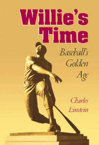 image of Willie's Time: Baseball's Golden Age