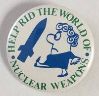 image of Help rid the world of nuclear weapons [pinback button]