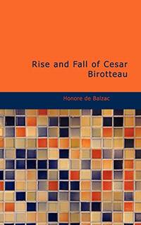 Rise and Fall of Cesar Birotteau
