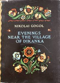 Evenings near the village of Dikanka;: Stories published by bee-keeper Rudi Panko (Classics of...
