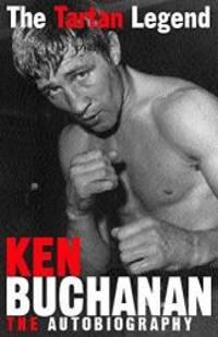 The Tartan Legend by Ken Buchanan - Hardcover - 2000-06-09 - from Books Express (SKU: 0747270066)