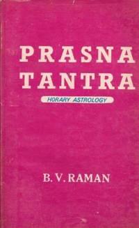 Sri Neelakanta's prasna tantra (horary astrology): english translation