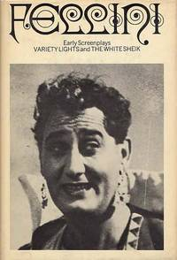 Early Screenplays.Variety Lights, The White Sheik.
