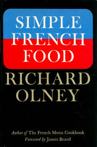 Simple French Food by  James (foreword)  Richard; Beard - Hardcover - Second Printing - 1974 - from The Haunted Bookshop, LLC (SKU: 071394)