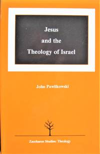 Jesus and the Theology of Israel