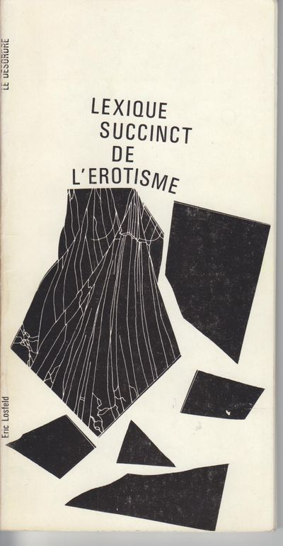 Paris: Eric Losfeld. 1970. First Edition; First Printing. Softcover. Wraps, a fine copy of this humo...
