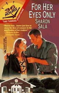 For Her Eyes Only by Sharon Sala - Paperback - 1997 - from ThriftBooks and Biblio.com
